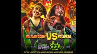 [Free Match] Holidead vs Delilah Doom #Kushstock Las Vegas