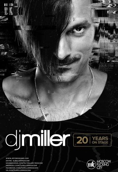 DJ Miller, Москва