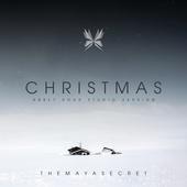 THE MAYA SECRET - Christmas (Single)