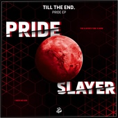 Till The End. - Pride EP