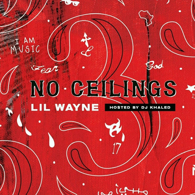 🚫 💿 LIL WAYNE — «NO CEILINGS 3»