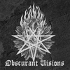 OBSCURANT VISIONS