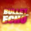 Сообщество Bullet Echo