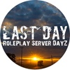 DayZ RolePlay Server Last Day