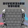 ★ DIVERSION VOICE ★ новый альбом в продаже