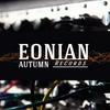Eonian Autumn Records