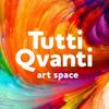 """Арт-пространство """"Tutti Qvanti"""""""