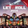 Let It Roll 2019 | Trip2Fest official tour