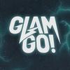 GLAM GO GANG!