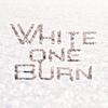 White One Burn