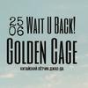 25.06 /  WAIT U BACK! / Джао Да